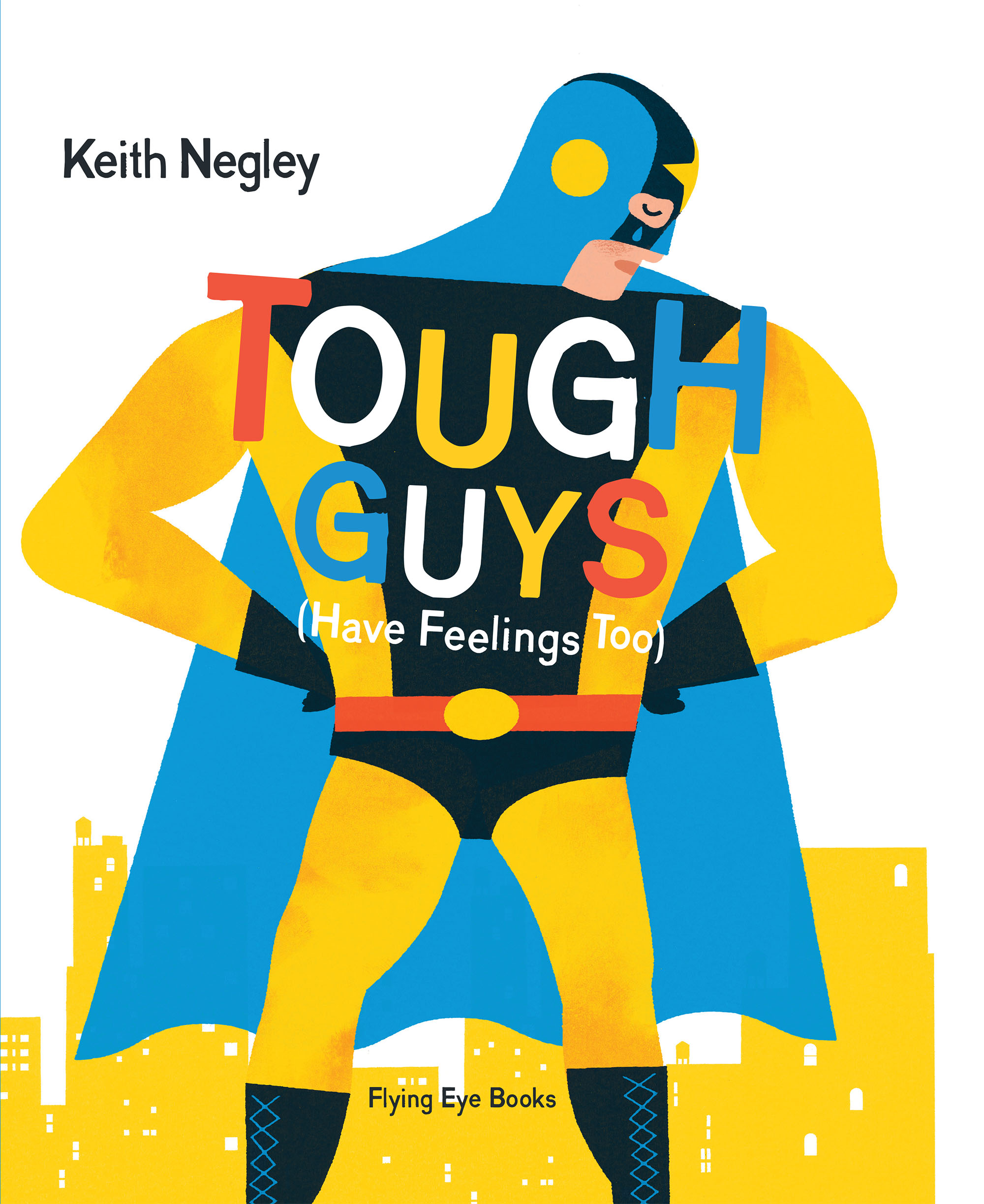 interview design of the picture book tough guys an interview keith negley